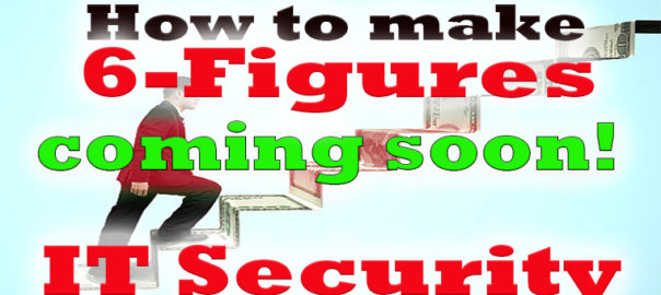 6 Figure IT Security