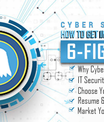 Cyber Security: How to get in and make up to 6-Figures